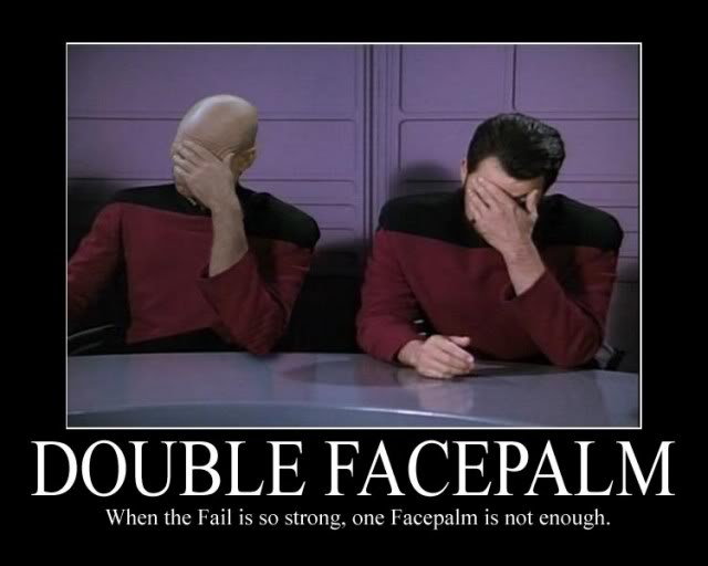 Double facepalm - When one facepalm is not enough